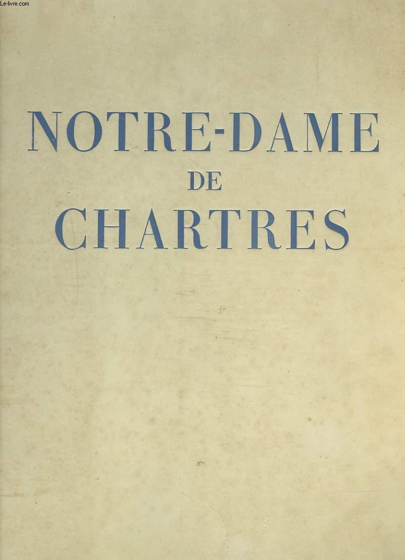 NOTRE-DAME DE CHARTRES. + ENVOI DE L'AUTEUR
