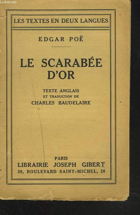 LE SCARABEE D'OR. TEXTE ANGLAIS ET TRADUCTION DE CHARLES BAUDELAIRE.