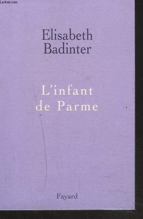 L'INFANT DE PARME.