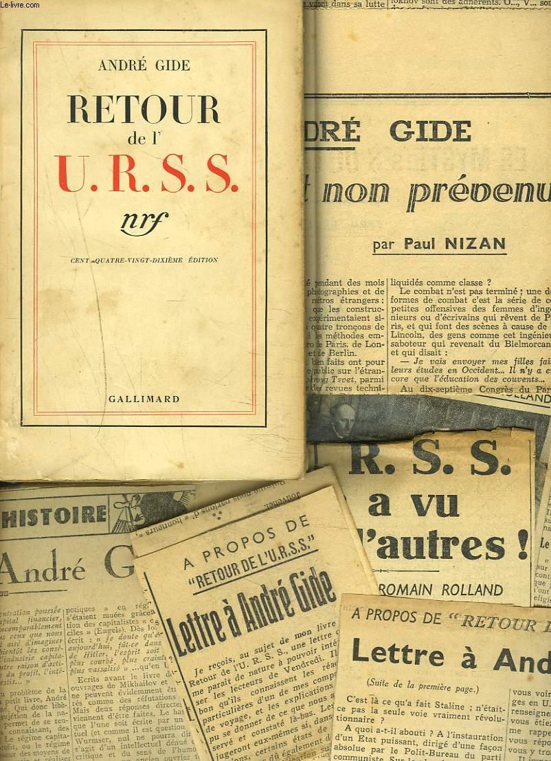 RETOUR DE L'U.R.S.S. + TRES NOMBREUSES COUPURE DE JOURNAUX, ARTICLES SUR L'AUTEUR.