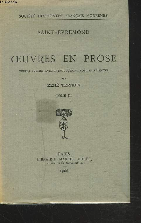 OEUVRES EN PROSE. TOME III.