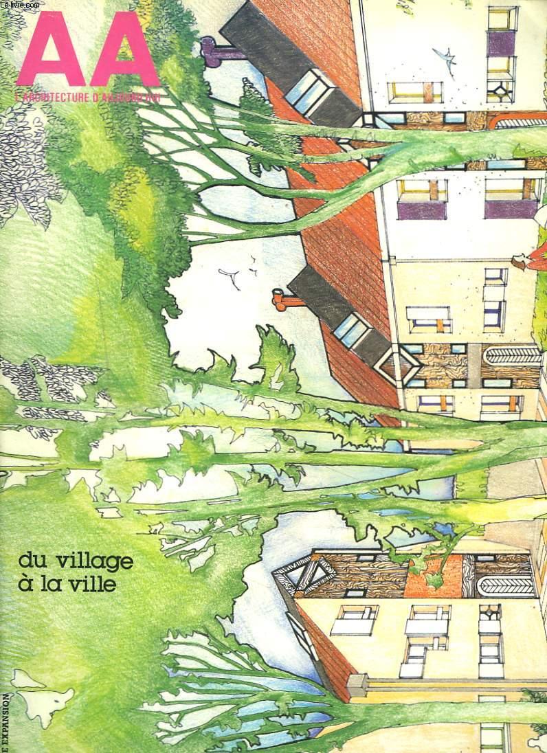 AA ARCHITECTURE D'AUJOURD'HUI N°203, JUIN 1979. DU VILLAGE A LA VILLE.