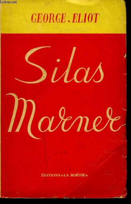 SILAS MARNER (LE TISSERAND DE RAVELOE).