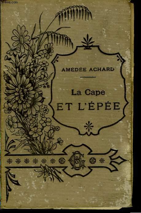 LA CAPE ET L'EPEE