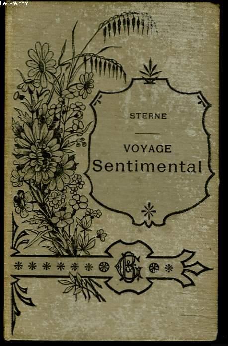 VOYAGE SENTIMENTAL suivi des LETTRES D'YORICK à ELIZA, précédé d'UNE NOTICE BIOGRAPHIQUE ET LITTERAIRE par WALTER SCOTT.