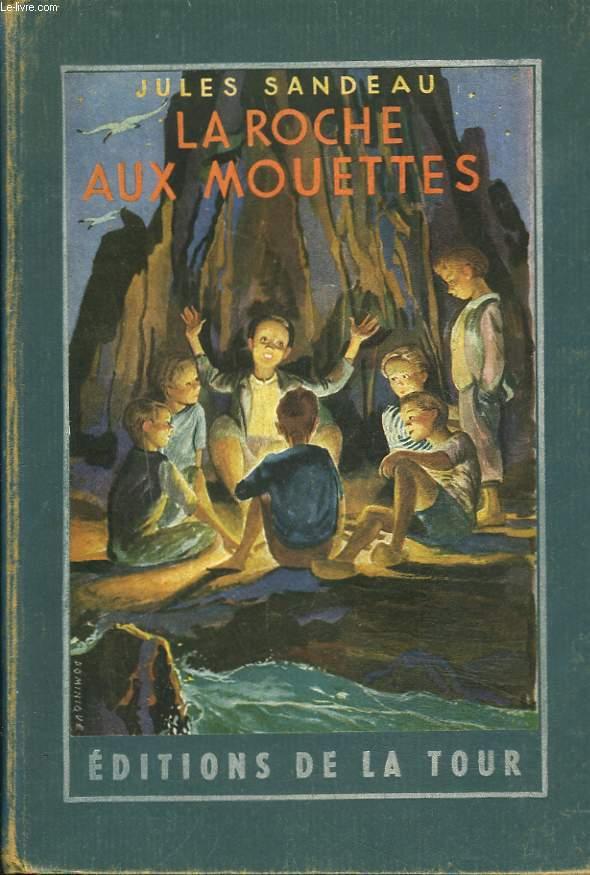 LA ROCHE AUX MOUETTES. ROMAN. SUIVI DE AVENTURES EN SUISSE par ALEXANDRE DUMAS.