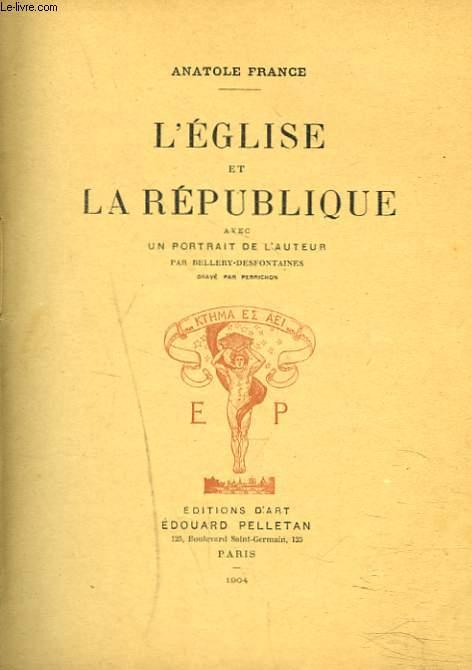 L'EGLISE ET LA REPUBLIQUE