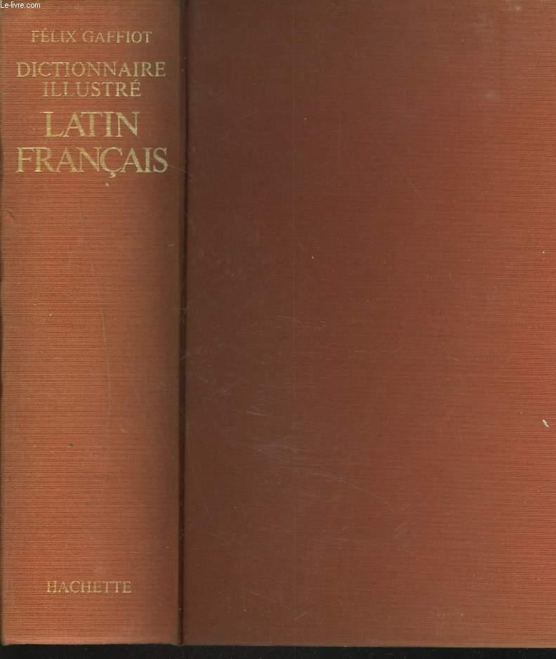 DICTIONNAIRE ILLUSTRE LATIN FRANCAIS