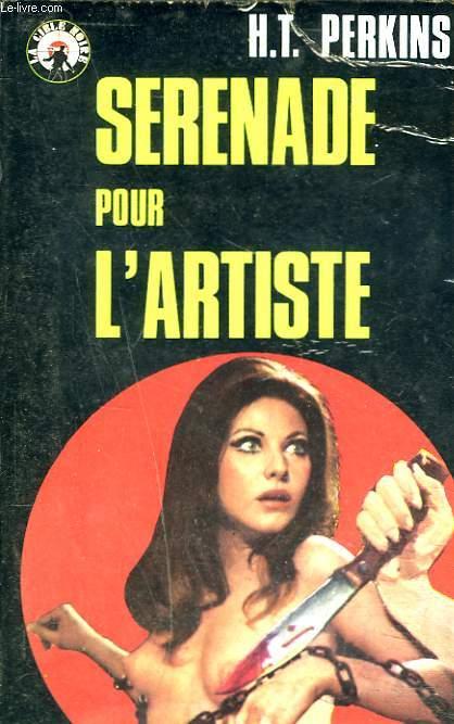 SERENADE POUR L'ARTISTE