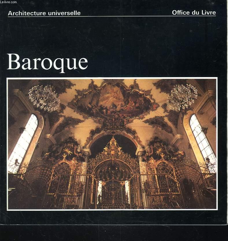 ARCHITECTURE UNIVERSELLE. BAROQUE. ITALIE ET EUROPE CENTRALE.