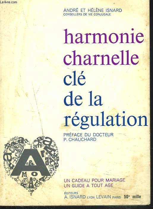 HARMONIE CHARNELLE CLE DE LA REGULATION.