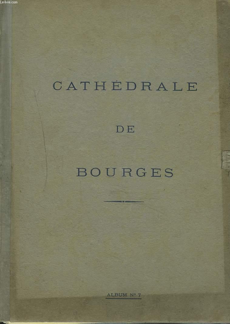 CATHEDRALE DE BOURGES. ALBUM N°7.