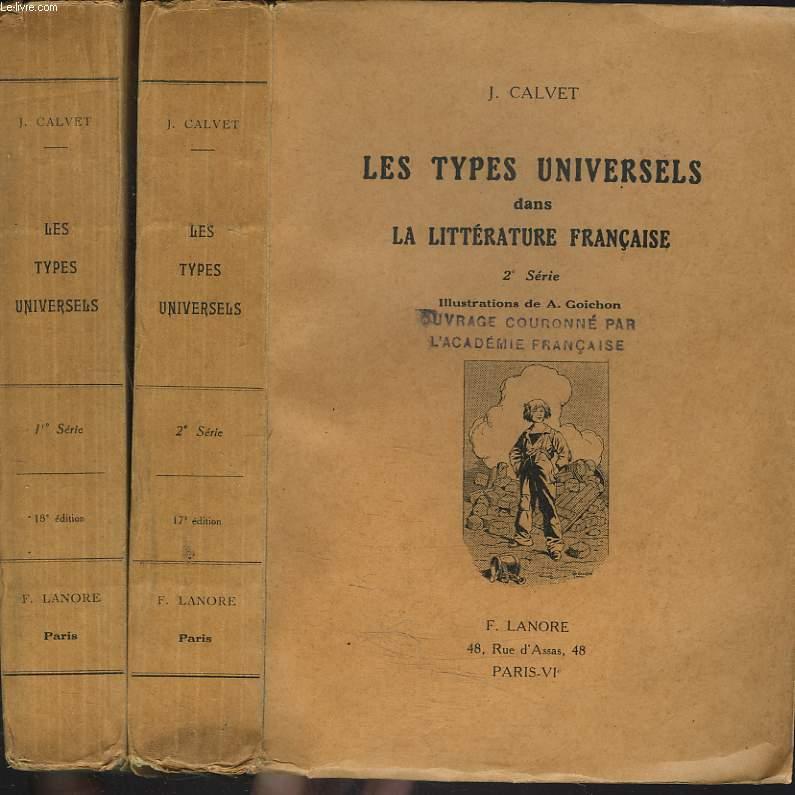 LES TYPES UNIVERSELS DANS LA LITTERATURE FRANCAISE. 1e ET 2e SERIE.