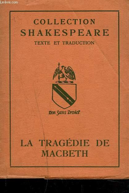 LA TRAGEDIE DE MACBETH