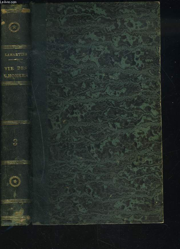 VIE DES GRANDS HOMMES. TOME III. Cromwell - Milton - Madame de Sévigné - Jacquard.