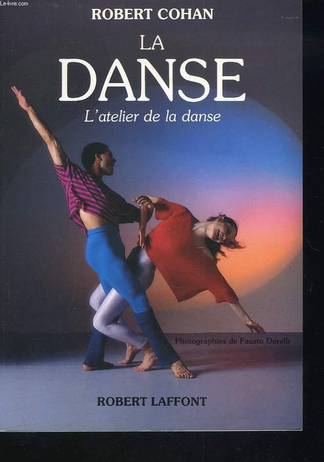 LA DANSE. L'ATELIER DE LA DANSE.