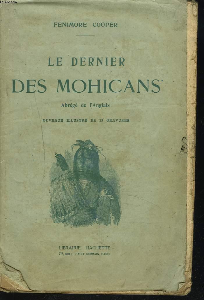 LE DERNIER DES MOHICANS. ABREGE DE L'ANGLAIS.