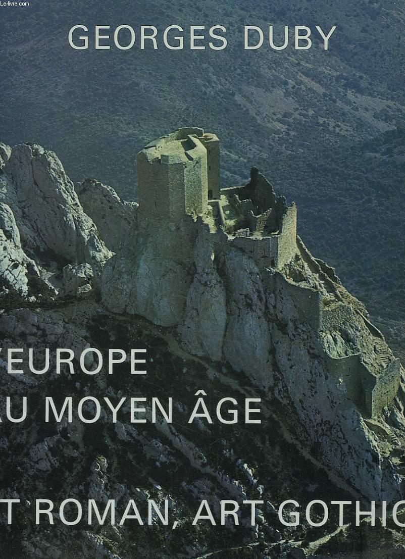 L'EUROPE AU MOYEN ÂGE. ART ROMAN, ART GOTHIQUE