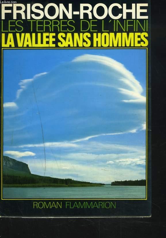 LES TERRES DE L'INFINI. TOME II. LA VALLEE DES HOMMES.