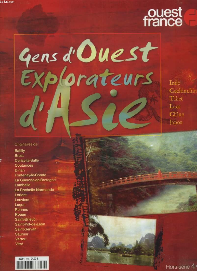 OUEST FRANCE. HORS-SERIE. GENS D'OUEST, EXPLORATEURS D'ASIE.