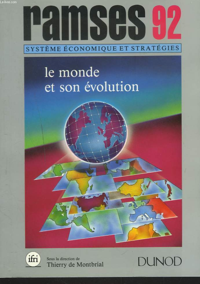 RAMSES 92. SYSTEME ECONOMIQUE ET STRATEGIES. LE MONDE ET SON EVOLUTION.
