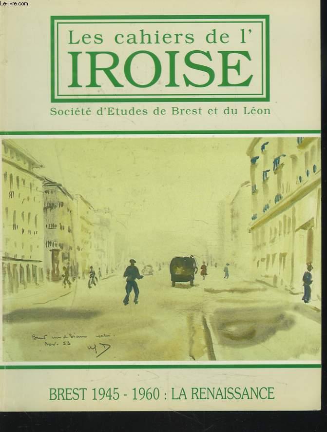 LES CAHIERS DE L'IROISE N°168, OCTOBRE 1995. POEME par H.J. TURIER/ LES FORTIFICATIONS DE BREST par ANNIE HENWOOD/ LA RECONSTRUCTION DE BREST par P. DIEUDONNE/ NOTICES D'ARCHEOLOGIE ARMORICAINE / BREST 1945-1960 LA RENAISSANCE / ...