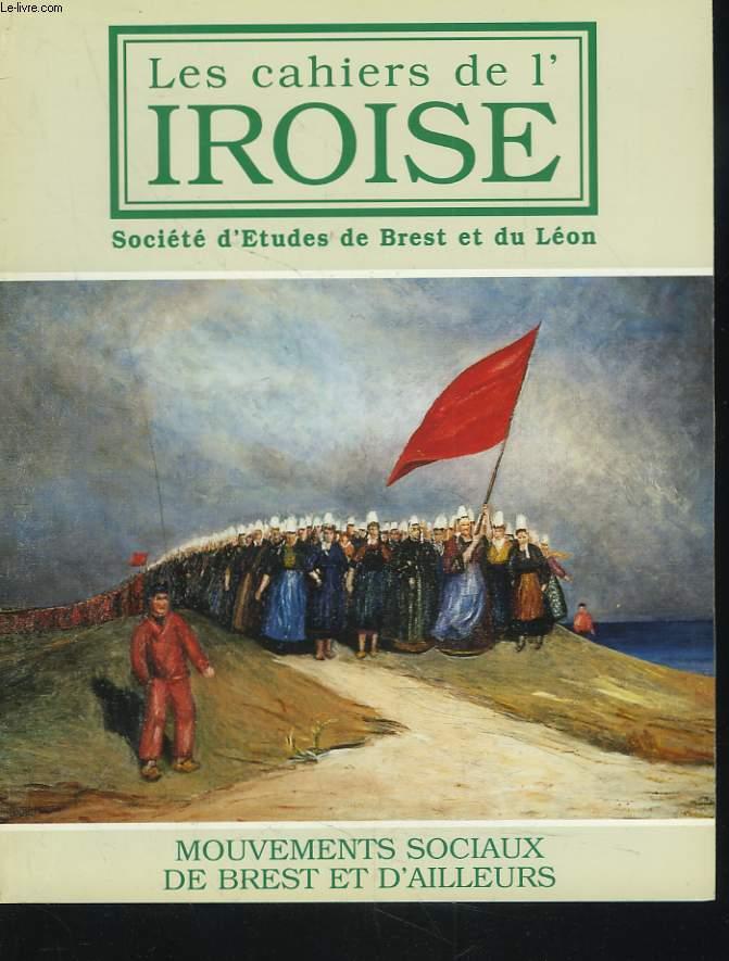 LES CAHIERS DE L'IROISE N°176, OCTOBRE 1997. BOULANGERIES EN GREVE A BREST EN 1904 par RAMIN FARDAD/ MAI 68 A BREST par EDMOND MONANGE/ LA REVOLTE DES SARDINIERES 1924-1925 par ANNE-DENES MARTIN/ SIX MILITANTS SYNDICALISTES A BREST par PAUL COAT / ...