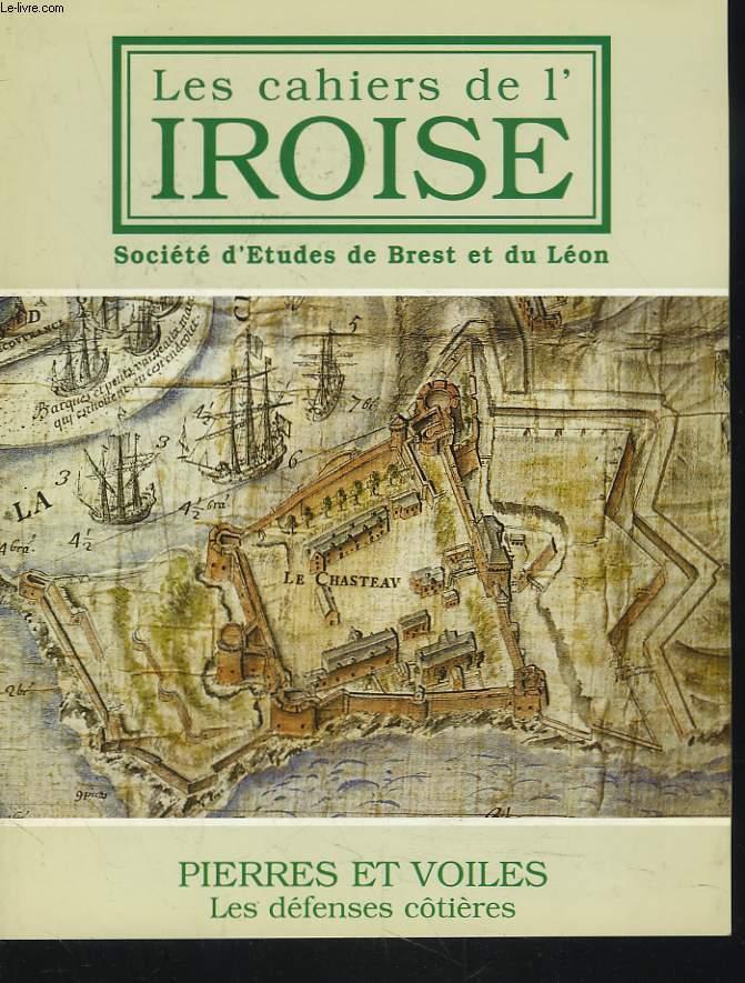 LES CAHIERS DE L'IROISE N°179, JUILLET 1998. PIERRES ET VOILES. LES DEFENSES COTIERES / LE CASTELLUM DU BAS-EMPIRE ROMAIN DE BREST / LE CAMP RETRANCHE DE SAINT-PIERRE / ISAAC ROBELIN, DIRECTEUR DES FORTIFICATIONS DE BRETAGNE / ...