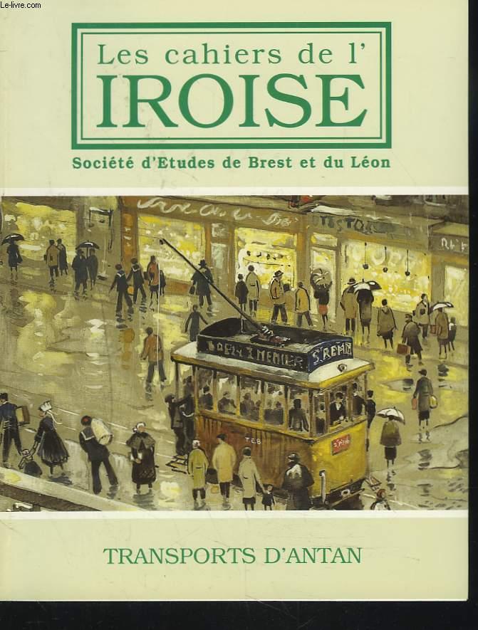 LES CAHIERS DE L'IROISE N°185, JANVIER 2000. TRANSPORT D'ANTAN / SUR LES ROUTES BRETONNES, AU TEMPS DES DILIGENCES/ UN TOUR DE BRETAGNE EN 1847/ BREST, PORT TRANSATLANTIQUE/ NOTE DE NUMISMATIQUE BRESTOISE/ QUE SONT NOS TRAMWAYS DEVENUS ? / ...