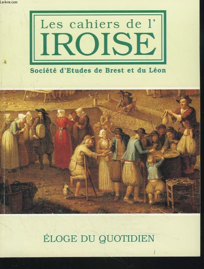 LES CAHIERS DE L'IROISE N°186, AVRIL 2000. ELOGE DU QUOTIDIEN / RUE KLEBER / LA VIE QUOTIDIENNE EN L'AN III, VUE PAR CAMBRY/ QUAND LE GRANITE DE L'ABER-ILDUT VENAIT AU SECOURS DES INDIGENTS / LES SANZAY: CHRONIQUE D'UNE FAMILLE LEONARDE / JEAN FEHRENBACH
