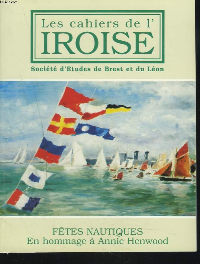 LES CAHIERS DE L'IROISE N°187, JUILLET 2000. FÊTES NAUTIQUES. EN HOMMAGE A ANNIE HENWOOD / LA CARONADE/ LA SOCIETE DES REGATES DE BREST EN 1847/ IMAGES ET MEDAILLES DE REGATES ET FETES NAUTIQUES/ QUAND UN RECTEUR CONDAMNAIT LES REGATES / ...