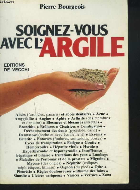 SOIGNEZ-VOUS AVEC L'ARGILE