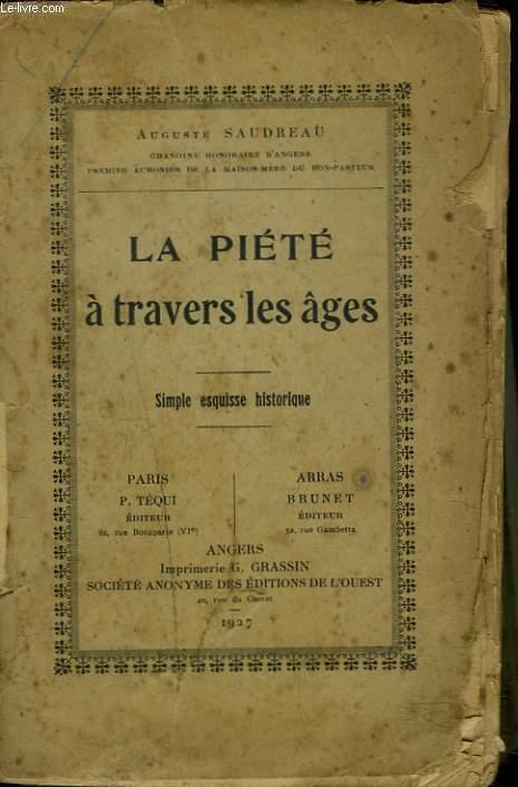 LA PIETE A TRAVERS LES AGES. SIMPLE ESQUISSE HISTORIQUE.