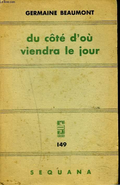 DU CÔTE D'OU VIENDRA LE JOUR