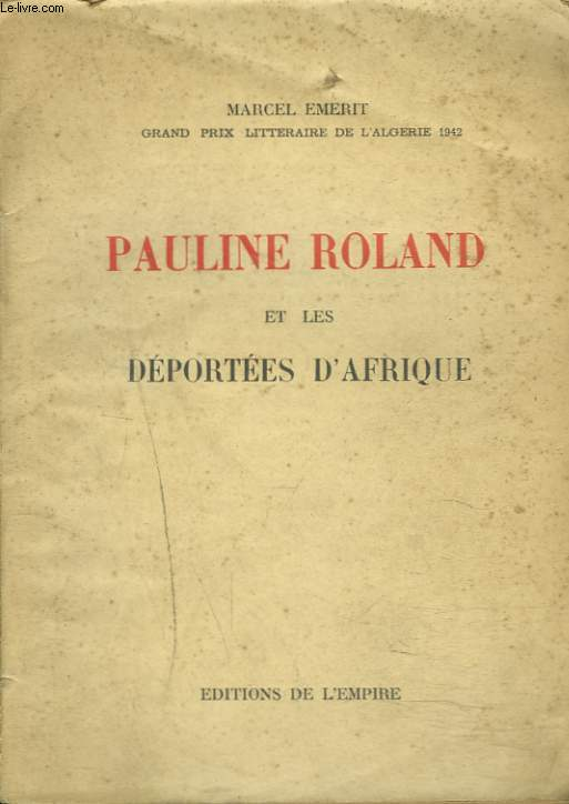 PAULINE ROLAND ET LES DEPORTEES D'AFRIQUE