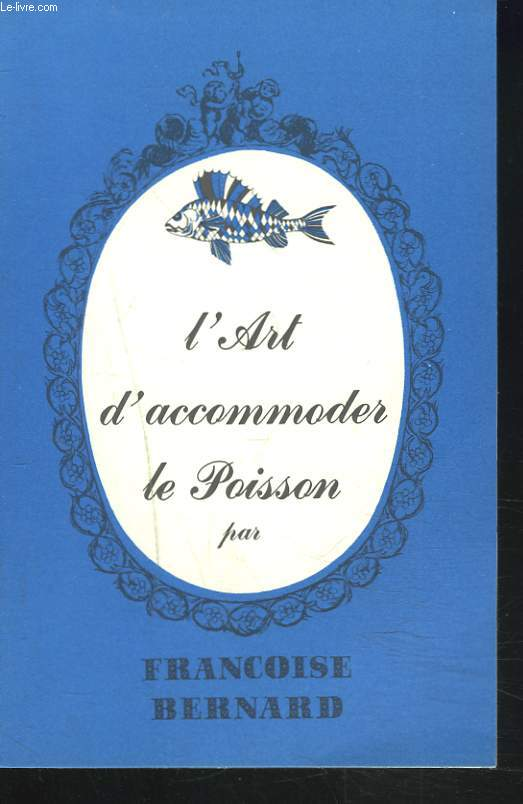 L'ART D'ACCOMODER LE POISSON.