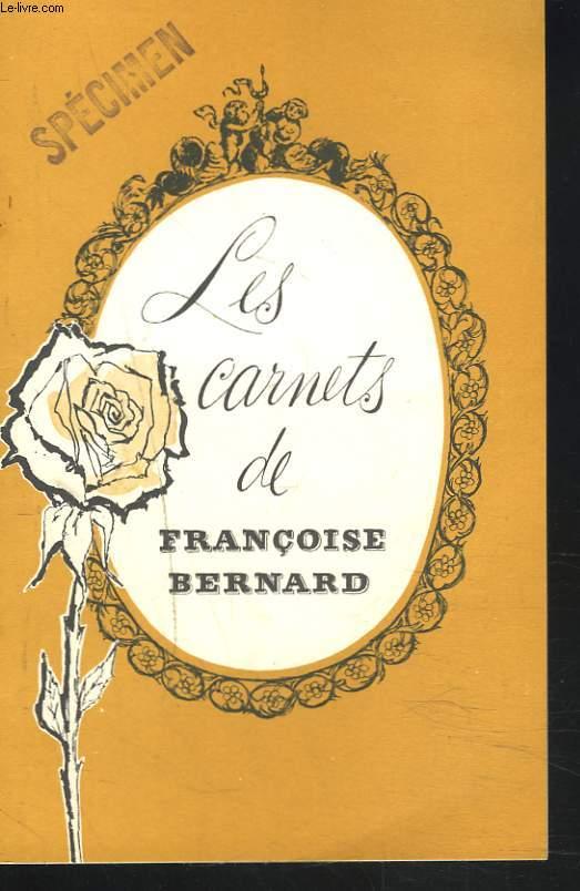 LES CARNETS DE FRANCOISE BERNARD. LE GATEAU DE CATHERINE / MENUS D'AUTOMNE.