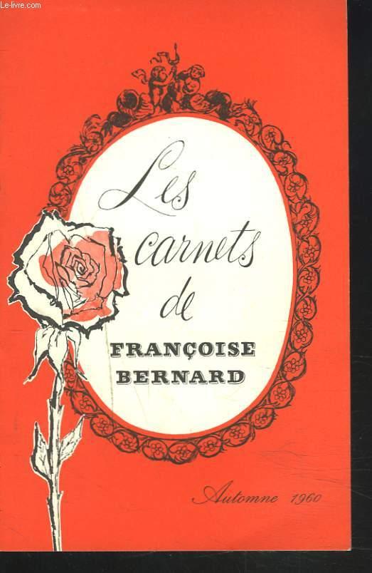 LES CARNETS DE FRANCOISE BERNARD. AUTOMNE 1960. MES RECETTES A LA T.V. / LE GOUTER DES ENFANTS / MENUS POUR UNE SEMAINE D'AUTOMNE.