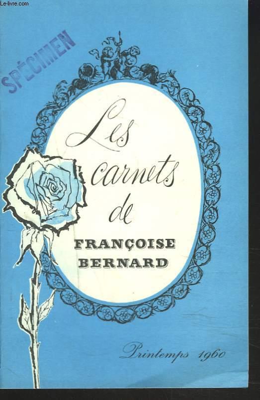 LES CARNETS DE FRANCOISE BERNARD. PRINTEMPS 1960. 43 MN DE LA VIE D'UNE MENAGERE/ POUR UN DEJEUNER DE PREMIERE COMMUNION / MENUS DE PRINTEMPS / ...