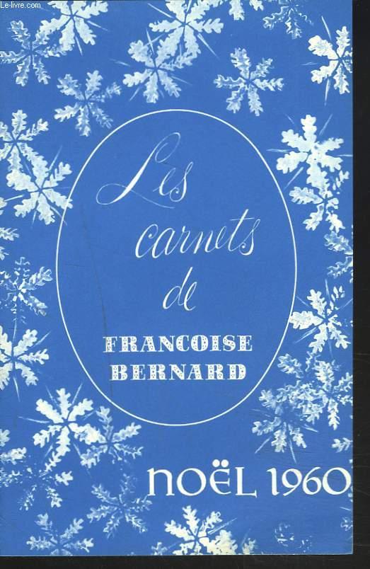 LES CARNETS DE FRANCOISE BERNARD. NOËL 1960. AU PAYS DES 22 CANTONS (LA SUISSE) / MENUS D'HIVER / MENU DE NOËL / ..