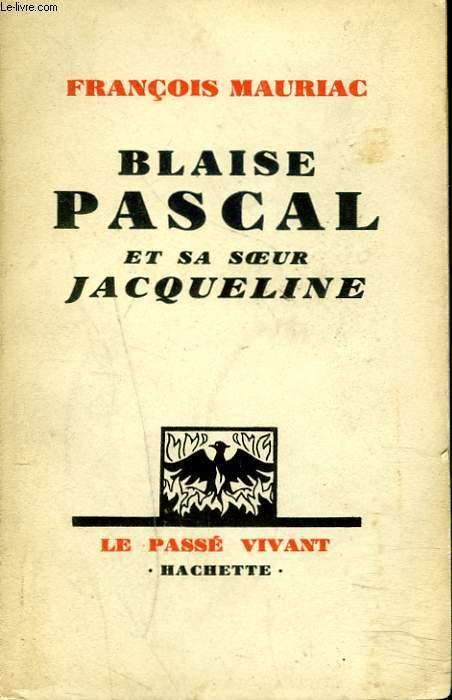 BLAISE PASCL ET SA SOEUR JACQUELINE