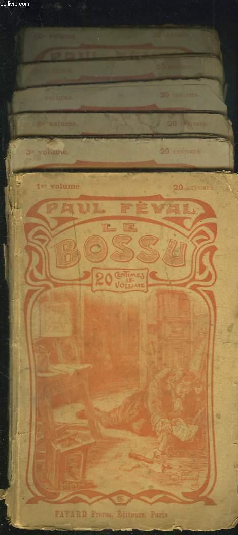 LE BOSSU ou LE PETIT PARISIEN. VOLUMES 1, 3, 5, 6, 9 et 10.