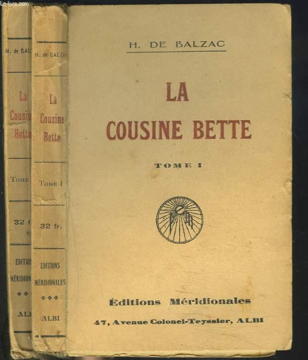 LA COUSINE BETTE. TOMES I ET II.