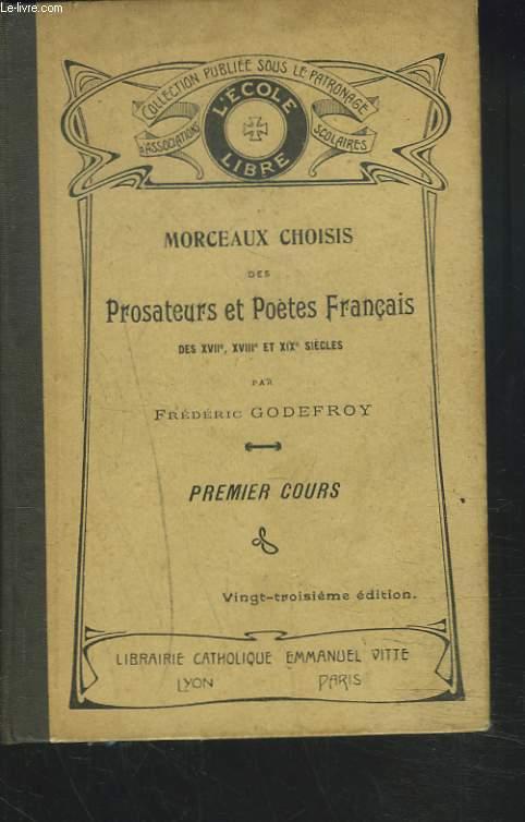 des Prosateurs & Poètes Français, des XVIIe, XVIIIe et XIXe siècles. Premiers cours.