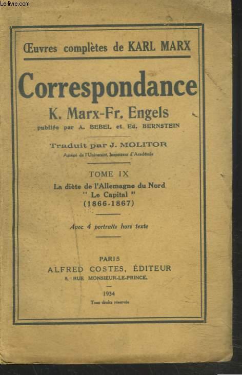 CORRESPONDANCE K. MARX / Fr. ENGELS. TOME IX. LA DIETE DE L'ALLEMAGNE DU NORD