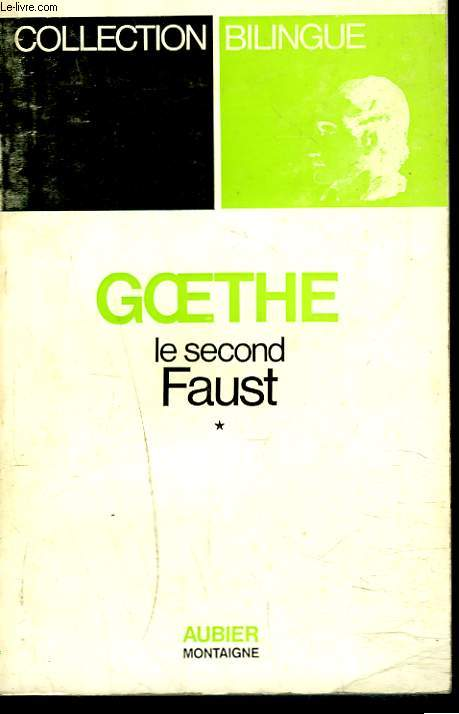 LE SECOND FAUST. TOME I.