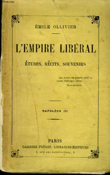 L'EMPIRE LIBERAL. ETUDES, RECITS ET SOUVENIRS. TOME III. NAPOLEON III.