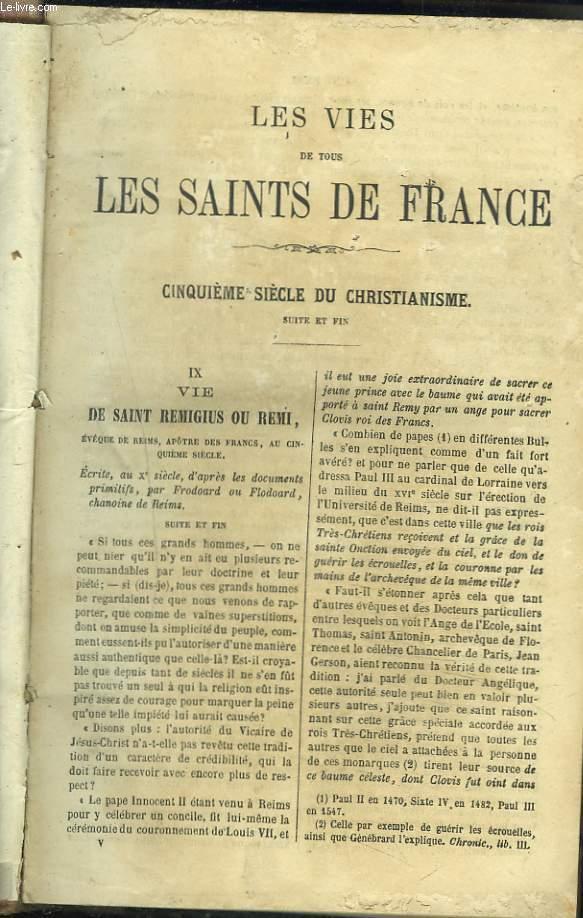 LES VIES DES SAINTS DE FRANCE DEPUIS LE PREMIER SIECLE DU CHRISTIANNISME JUSQU'A NOS JOURS TRADUITES DES ACTES LES PLUS ANCIENS ET DES AUTEURS CONTEMPORAINS. TOME V. CINQUIEME SIECLE DU CHRISTIANNISME EN FRANCE (SUITE ET FIN).