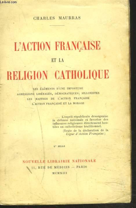 L'ACTION FRANCAISE ET LA RELIGION CATHOLIQUE