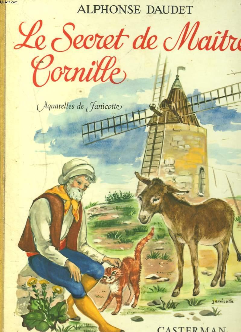 LE SECRET DE MAÎTRE CORNILLE suivi de LES ETOILES et de INSTALLATION.